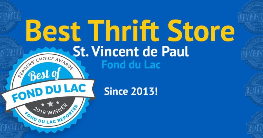 2019 winner of the Best Thrift Store in Fond du Lac award!