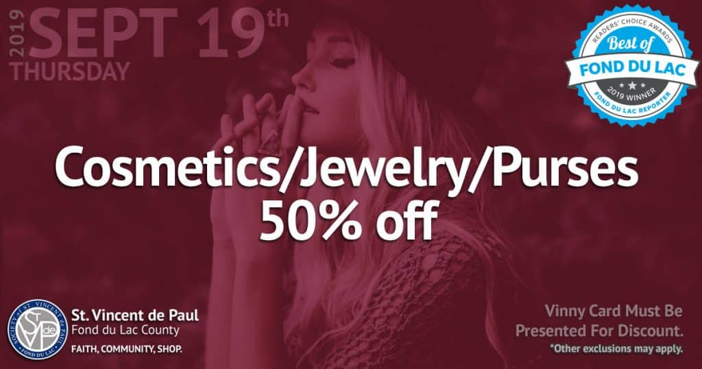 9/19/19: Cosmetics, Jewelry and Purses 50% Off Sale.