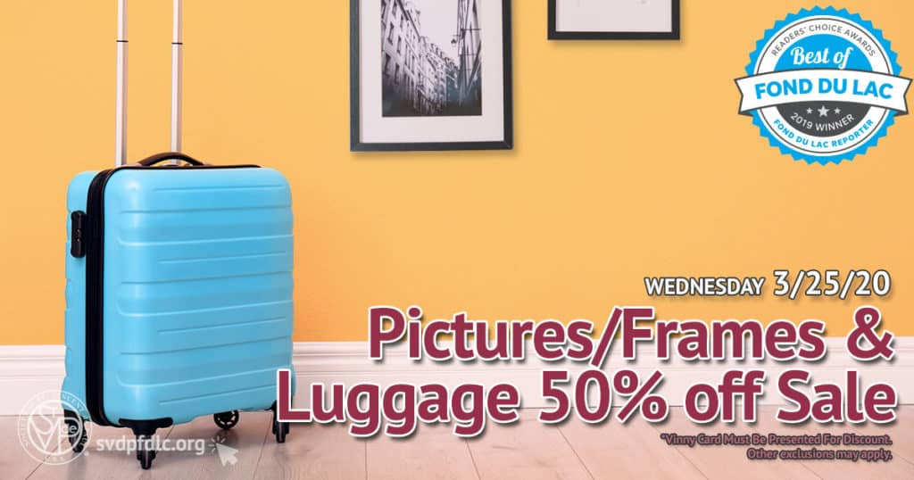 3/25/20: Pictures/Frames & Luggage 50% Off Sale