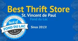 2020 winner of the Best Thrift Store in Fond du Lac award!