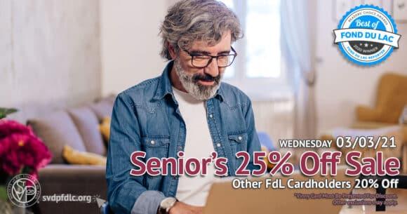 Seniors 25 percent off sale. (3/3/2021)