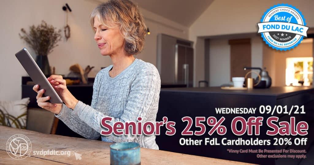 Seniors 25 percent off sale. (9/1/2021)